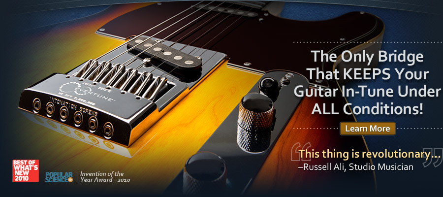 Evertune bridge - keeps the guitar tuned forever... Mainbanner
