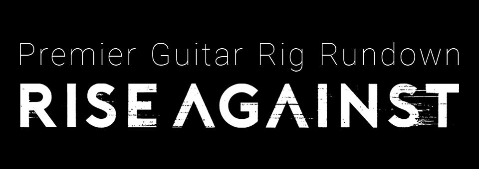 Rise Against Rig Rundown