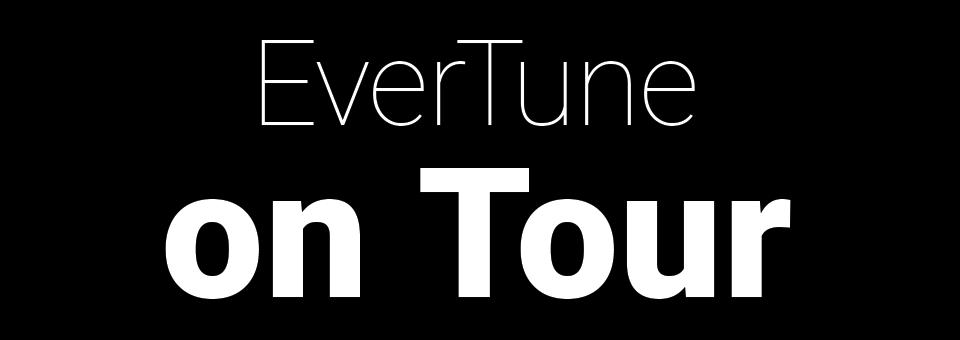EverTune on Tour