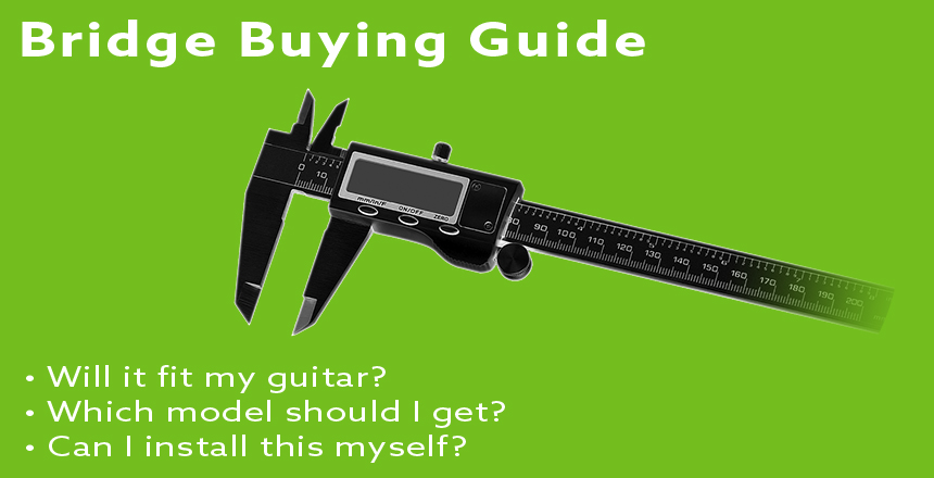 Bridge Buying Guide