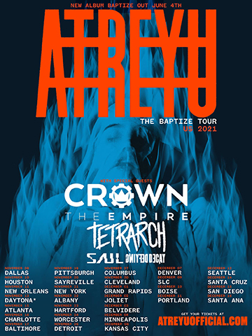 Baptize Tour with Atreyu, Crown, The Empire, SAUL, and Defying Decay.